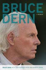 Bruce Dern : A Memoir - Bruce Dern
