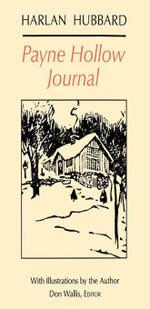 Payne Hollow Journal - Harlan Hubbard
