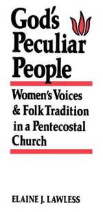 God's Peculiar People - Elaine J. Lawless
