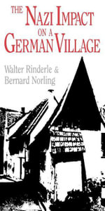 The Nazi Impact on a German Village - Walter Rinderle