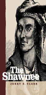 The Shawnee - Jerry E. Clark