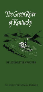 The Green River of Kentucky - Helen Bartter Crocker