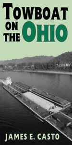Towboat on the Ohio - James E. Casto