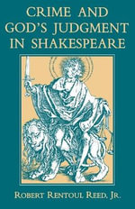 Crime and God's Judgment in Shakespeare - Robert Rentoul Reed
