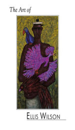 The Art of Ellis Wilson - Albert Sperath