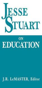 Jesse Stuart On Education