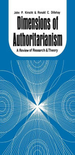 Dimensions of Authoritarianism : A Review of Research and Theory - John P. Kirscht