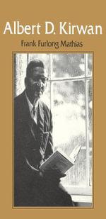 Albert D. Kirwan - Frank F. Mathias