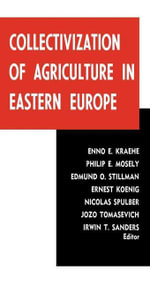 Collectivization of Agriculture in Eastern Europe