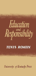 Education and Responsibility - Tunis Romein
