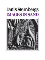 Images in Sand - Janis Sternbergs