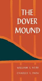 The Dover Mound - William S. Webb