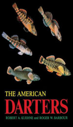 The American Darters - Robert A. Kuehne