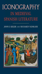 Iconography in Medieval Spanish Literature - John E. Keller