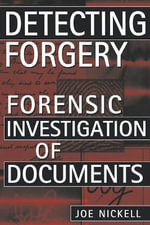 Detecting Forgery : Forensic Investigation of Documents - Joe Nickell