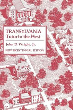 Transylvania : Tutor to the West - John D. Wright