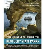 The Complete Guide to Kentucky State Parks - Susan Reigler