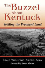 The Buzzel About Kentuck : Settling the Promised Land