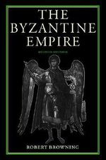 The Byzantine Empire - Robert Browning