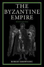 The Byzantine Empire - Robert Browning