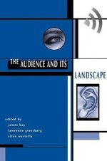 Audience and its Landscape : Cultural Studies - John Hay