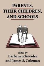 Parents, Their Children and Schools : A Guide for Libraries