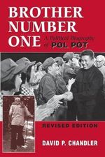 Brother Number One : A Political Biography of Pol Pot - David P. Chandler