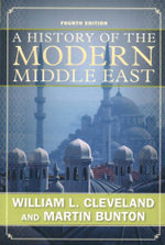 A History of the Modern Middle East : 4th Edition - William L. Cleveland