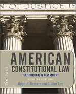 American Constitutional Law: v. 1 : The Structure of Government - Ralph A. Rossum