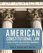 American Constitutional Law: v. 2 : The Bill of Rights and Subsequent Amendments - Ralph A. Rossum
