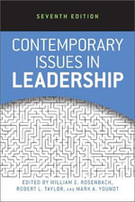 Contemporary Issues in Leadership - William E. Rosenbach