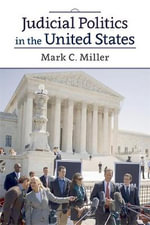 Judicial Politics in the United States - Mark Crispin Miller