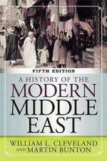 A History of the Modern Middle East - William L. Cleveland