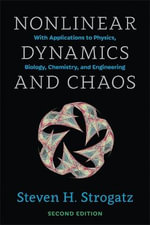 Nonlinear Dynamics and Chaos : With Applications to Physics, Biology, Chemistry, and Engineering - Steven H. Strogatz