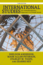 International Studies : An Interdisciplinary Approach to Global Issues - Sheldon Anderson