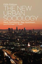 The New Urban Sociology - Ray Hutchison