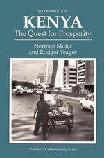 Kenya : The Quest for Prosperity - Norman N. Miller