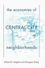 The Economies of Central City Neighborhoods - Richard Bingham