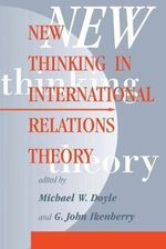 New Thinking in International Relations Theory - Michael W. Doyle