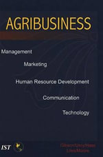 Agribusiness : Management, Marketing, Human Resource Development, Communication, and Technology - Jerry D Gibson