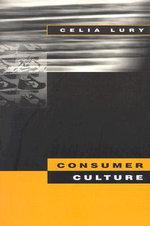 Consumer Culture - Celia Lury