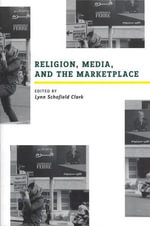 Religion, Media, and the Marketplace