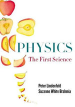 Physics : The First Science - Peter Lindenfeld