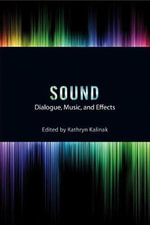 Sound : Dialogue, Music, and Effects