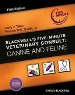 Canine and Feline : Blackwell's Five-Minute Veterinary Consult