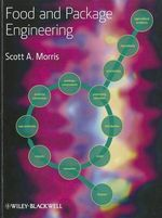 Food and Package Engineering - Scott A. Morris