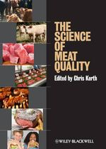 The Science of Meat Quality : Managing, Breeding, Marketing
