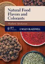 Natural Food Flavors and Colorants - Mathew Attokaran