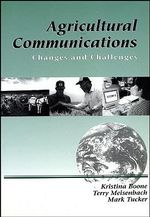 Agricultural Communications : Changes and Challenges - Kristina Boone