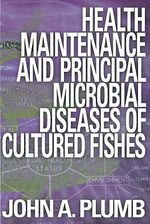 Health Maintained Cultured Fishes - John A. Plumb